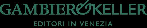 Gambier&Keller Editori • Venezia